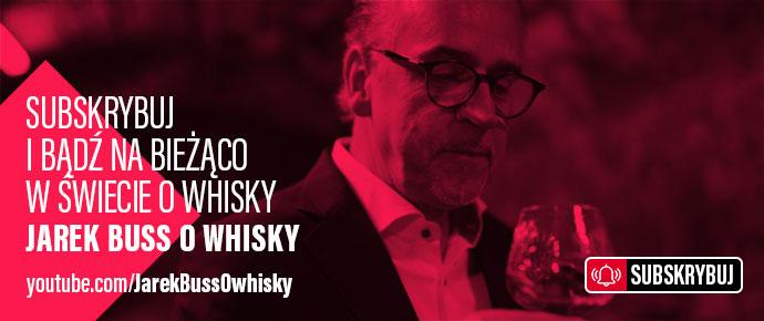 Jarek Buss o Whisky